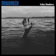 Unbroken mp3 Album by False Shadows