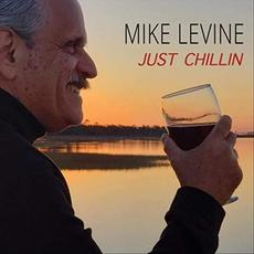 Just Chillin mp3 Album by Mike Levine