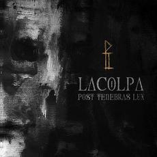 Post Tenebras Lux mp3 Album by Lacolpa