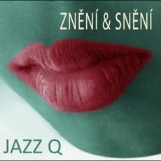Znění & Snění mp3 Album by Jazz Q