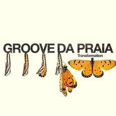 Transformations mp3 Album by Groove Da Praia