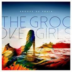 The Groove Girls mp3 Album by Groove Da Praia