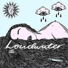 Loudwater mp3 Album by Loudwater