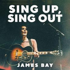 Sing Up, Sing Out mp3 Album by James Bay