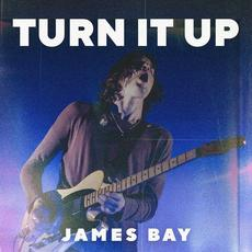 Turn It Up mp3 Album by James Bay