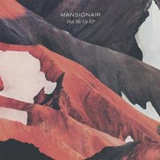 Pick Me Up mp3 Album by Mansionair