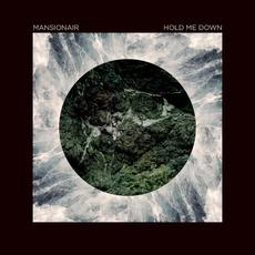 Hold Me Down mp3 Album by Mansionair