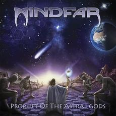 Prophet Of The Astral Gods mp3 Album by Mindfar