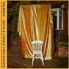 Over & Under Unplugged mp3 Album by Talkboy