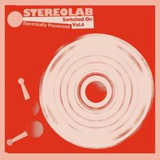 Electrically Possessed [Switched On Volume 4] mp3 Artist Compilation by Stereolab