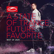 A State of Trance: Future Favorite Best of 2020 mp3 Compilation by Various Artists