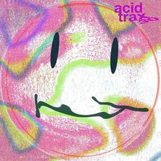 Acid Trax 30: Celebrating 30 Years of Acid House mp3 Compilation by Various Artists