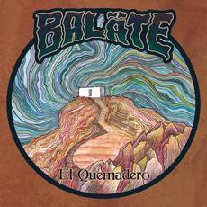 El Quemadero mp3 Album by Baläte