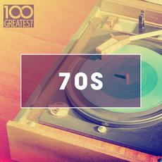 100 Greatest 70s: Golden Oldies From The 70s mp3 Compilation by Various Artists
