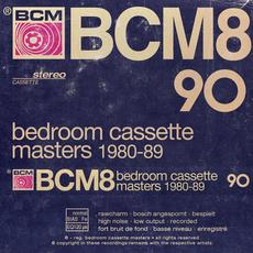 Bedroom Cassette Masters 1980-89, Volume Eight mp3 Compilation by Various Artists
