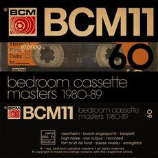 Bedroom Cassette Masters 1980-89, Volume 11 mp3 Compilation by Various Artists