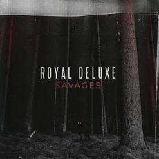 Savages mp3 Album by Royal Deluxe