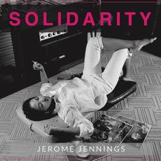 Solidarity mp3 Album by Jerome Jennings