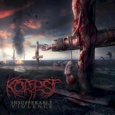 Insufferable Violence mp3 Album by Korpse