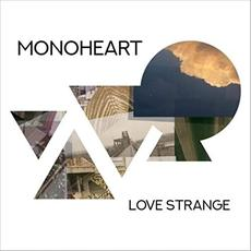 Love Strange mp3 Album by Monoheart