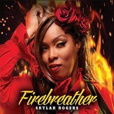 Firebreather mp3 Album by Skylar Rogers