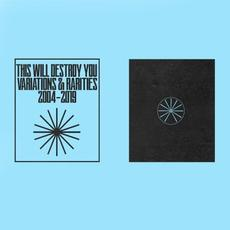 Variations & Rarities: 2004-2019 Vol. II mp3 Album by This Will Destroy You