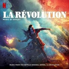 La Révolution (Music from the Netflix Original Series) mp3 Soundtrack by Saycet