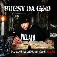 Diary Of An Underground Villain mp3 Album by Bugsy Da God