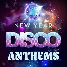New Year Disco Anthems mp3 Compilation by Various Artists