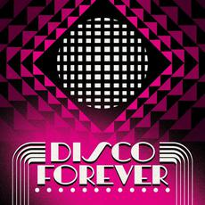 Disco Forever mp3 Compilation by Various Artists