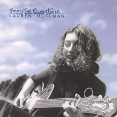 From the Blue House (Deluxe Edition) mp3 Album by Lauren Hoffman