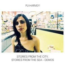 Stories From the City, Stories From the Sea - Demos mp3 Album by PJ Harvey