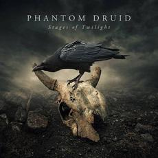 Stages of Twilight mp3 Album by Phantom Druid
