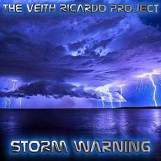 Storm Warning mp3 Album by The Veith Ricardo Project