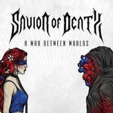 A War between Worlds mp3 Album by Savior of Death