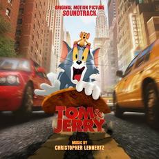 Tom & Jerry: Original Motion Picture Soundtrack mp3 Soundtrack by Christopher Lennertz