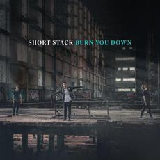 Burn You Down mp3 Single by Short Stack