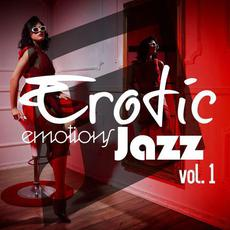 Erotic Emotions Jazz, Vol. 1 mp3 Compilation by Various Artists