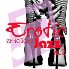 Erotic Emotions Jazz, Vol. 2 mp3 Compilation by Various Artists