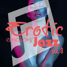 Erotic Emotions Jazz, Vol. 3 mp3 Compilation by Various Artists