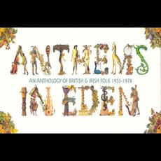 Anthems in Eden: An Anthology of British & Irish Folk 1955-1978 mp3 Compilation by Various Artists