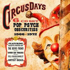 Circus Days: Pop Psych Obscurities 1966-1972 mp3 Compilation by Various Artists