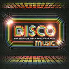 Disco Music: The Greatest Disco Anthology Ever mp3 Compilation by Various Artists