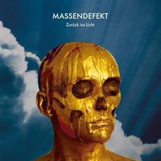 Zurück ins Licht mp3 Album by Massendefekt