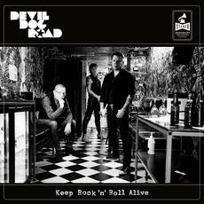 Keep rock'n'roll alive mp3 Album by Devil Dog Road