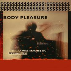 Amerika was machst du (version 2.0) mp3 Single by Body Pleasure