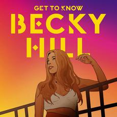 Get to Know mp3 Album by Becky Hill