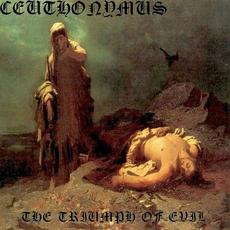 The Triumph of Evil mp3 Album by Ceuthonymus