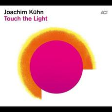 Touch the Light mp3 Album by Joachim Kühn