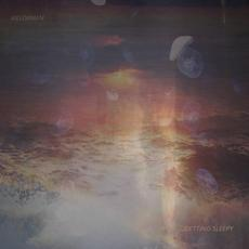 Getting Sleepy mp3 Album by Melorman